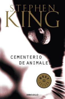 Cementerio de animales - Stephen King - Novelas de terror - miedo a la muerte - miedo a perder a alguien querido