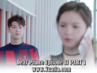 SINOPSISDrama China 2017 - Dear Prince Episode 11 PART 1
