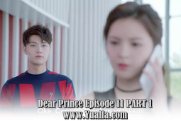 SINOPSISDrama China 2017 - Dear Prince Episode 11 PART 1
