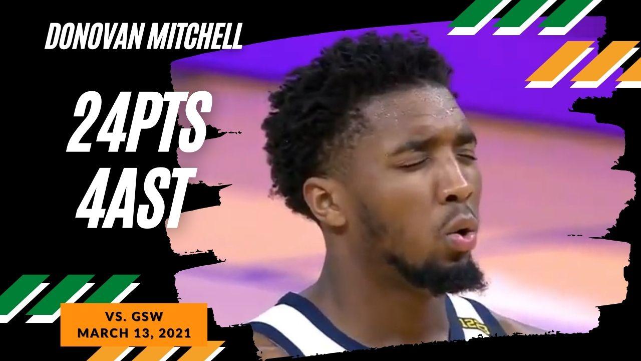 Donovan Mitchell 24pts 4ast vs GSW | March 14, 2021 | 2020-21 NBA Season