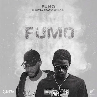 R. Jotta - Fumo (Feat Okénio M) download mp3