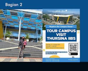 Thursina IIBS Malang Campus Tour 2021 : Bagian 2 (Habis)