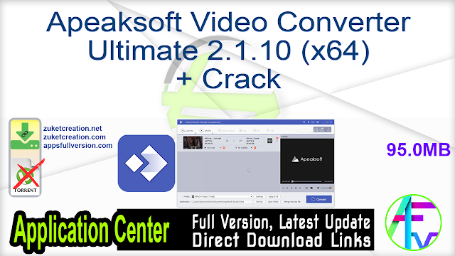 Apeaksoft Video Converter Ultimate 2.1.10 (x64) + Crack
