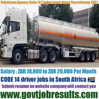 Petroleum Agency SA Code 14 Tanker Truck Driver Recruitment 2021
