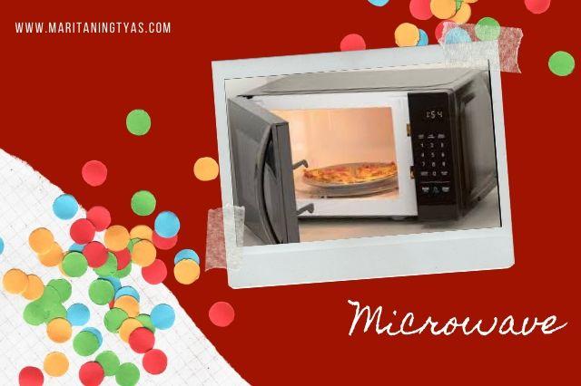 microwave memudahkan hidup