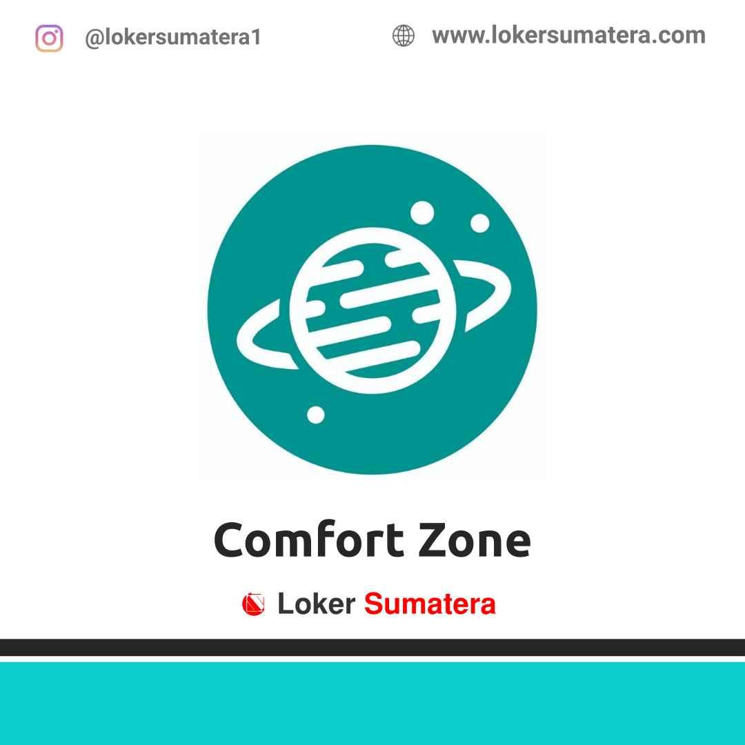 Lowongan Kerja Pekanbaru: Comfort Zone April 2021