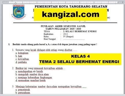 Soal UAS / PAS / PAT / UKK Kelas 4 Tema 2 Kurikulum 2013 Terbaru 2019/2020 kangizal.com kang izal