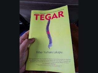 TEGAR (Catatan Perjuangan Melawan Penyakit Mielitis Transversa); Buku kesaksian perjuangan saya.