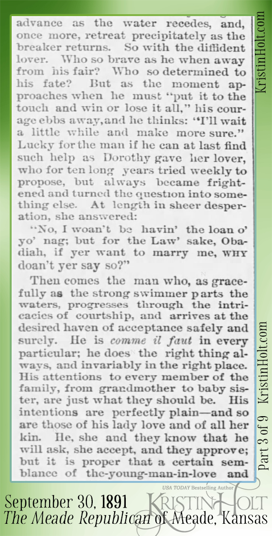 Kristin Holt | Courtship. A Glimpse Into a Paradise Where All is Sunshine and Love. Published in The Meade Republican of Meade, Kansas on September 30, 1891. Part 3.