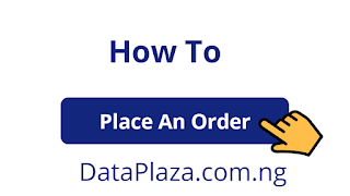 How To Place An Order For Data Bundles On DataPlaza.com.ng