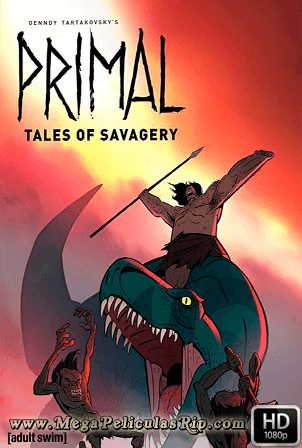 Primal: Tales Of Savagery [1080p] [MEGA]