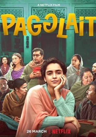 Pagglait 2021 WEB-DL 900Mb Hindi Movie Download 720p Watch Online Free Bolly4u