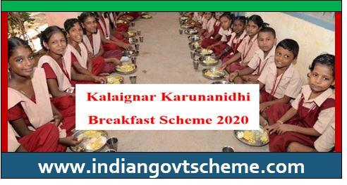 Kalaignar Karunanidhi Breakfast Yojana