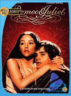 Romeo Y Julieta (1968) HD [1080p] Latino [GoogleDrive] SilvestreHD