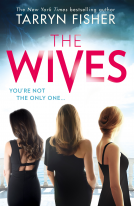 the-wives-tarryn-fisher