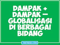 69+ Dampak Positif Negatif Globalisasi di Semua Bidang Terlengkap
