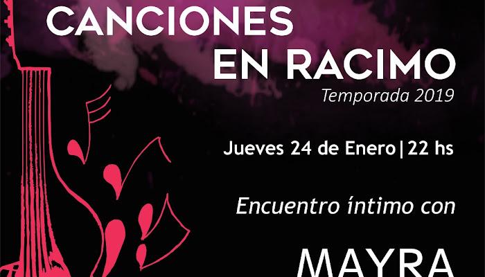 JUEVES 24 de ENERO: CANCIONES en RACIMO PRESENTA A: MAYRA MERCADO