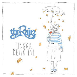The Rain - Hingga Detik Ini on iTunes