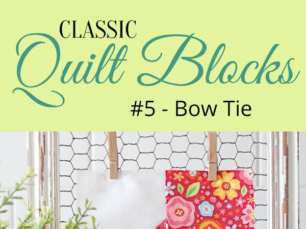 "{Classic Quilt Blocks} Bow Tie - An Introduction <img src=""https://pic.sopili.net/pub/emoji/twitter/2/72x72/2702.png"" width=20 height=20>"