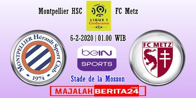 Prediksi Montpellier vs Metz — 6 Februari 2020