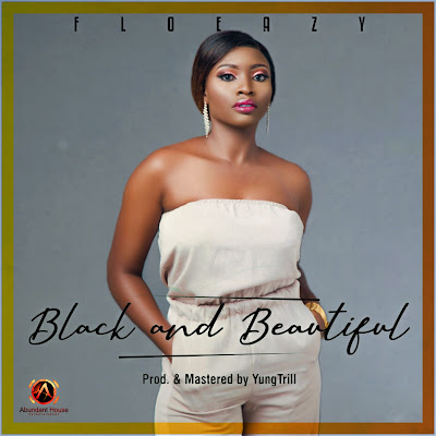 FloEazy - Black And Beautiful (Audio MP3 + Official Music Video)
