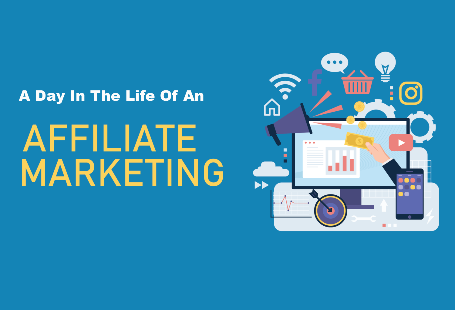 A Day In The Life Of An Affiliate Marketer