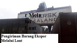 Jasa Ekspor Barang Dari Indonesia Ke Luar Negeri