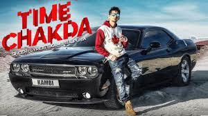 Time Chakda Song & Lyrics Kambi Rajpuria