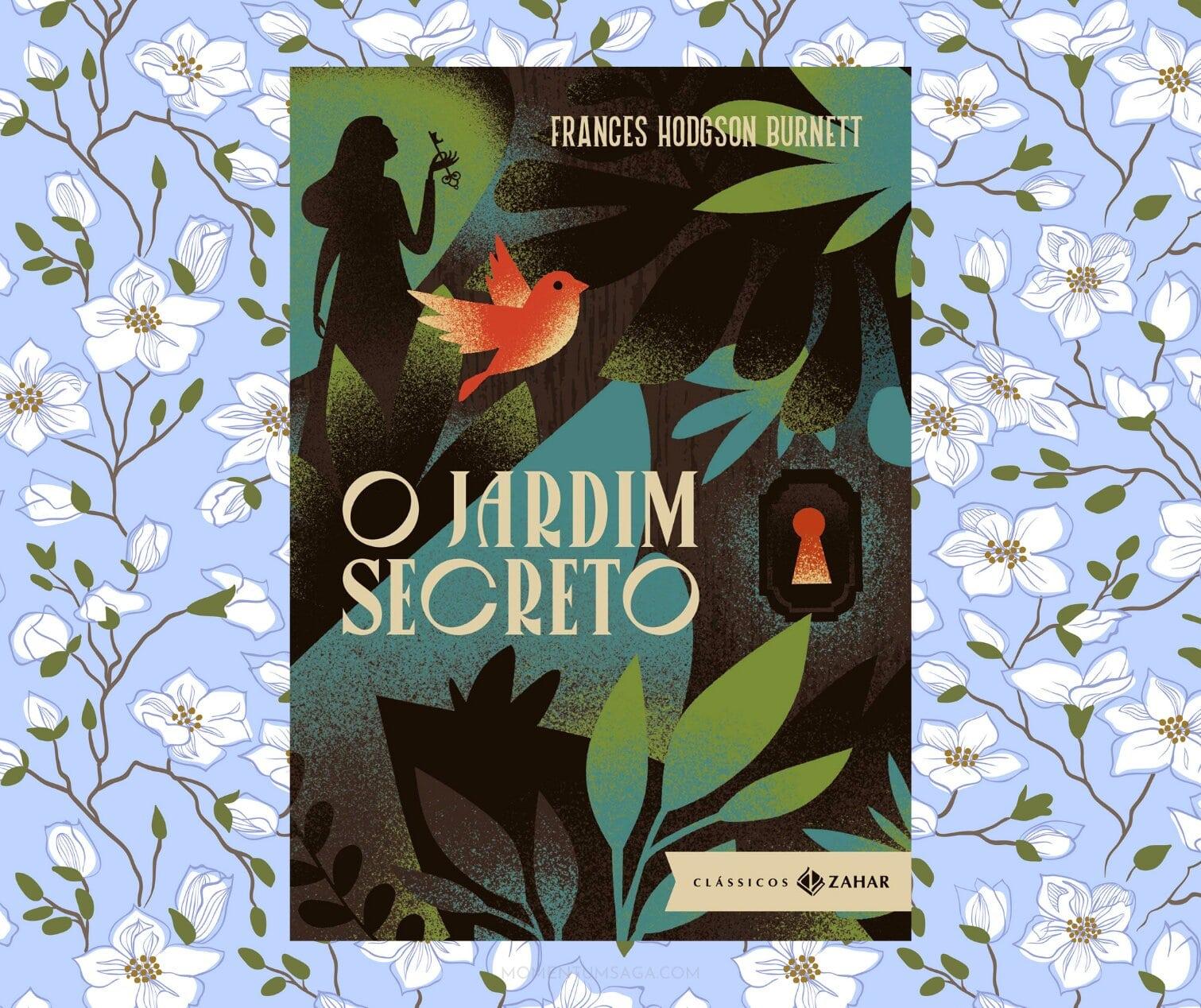 Resenha: O Jardim Secreto, de Frances Hodgson Burnett