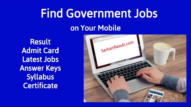 Sarkari Result: How to Check Any Exam, Admit Card, Answer Key and Result
