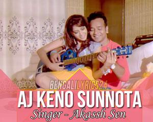 Aj Keno Sunnota - Akassh