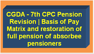 cgda-7th-cpc-pension-revision-basis-of-pay-matrix