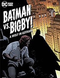 Batman Vs. Bigby! A Wolf In Gotham Comic