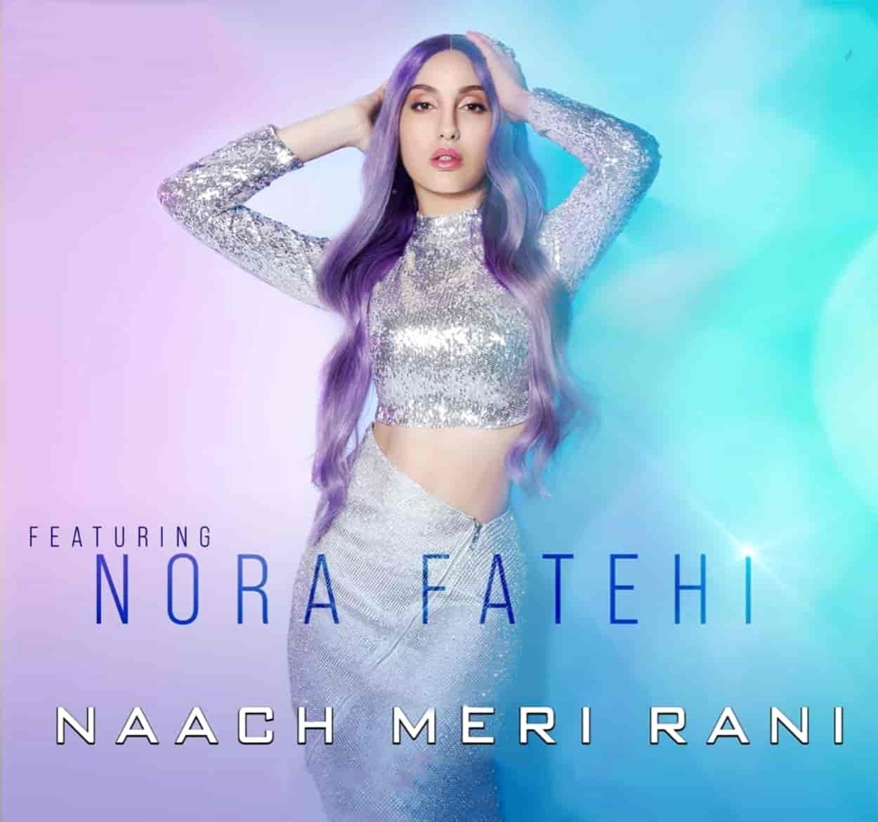 Naach Meri Rani Dance Song Image Features Nora Fatehi and Guru Randhawa