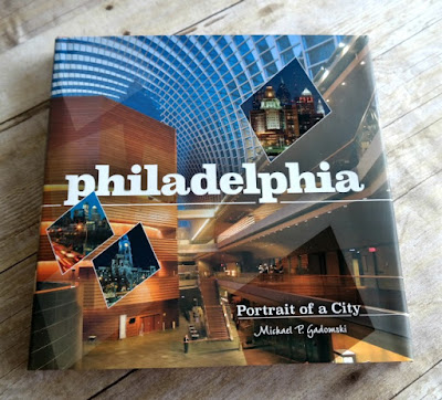 Philadelphia - Portrait of a City - Book Review