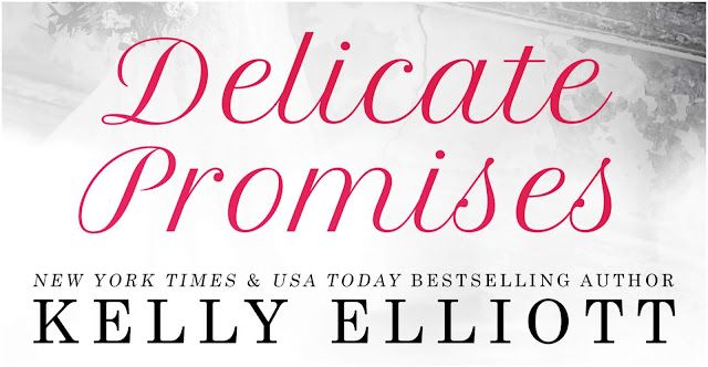 Delicate Promises by Kelly Elliott Review