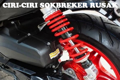 Ciri-ciri Sokbreker Motor Rusak dan Perlu Diganti