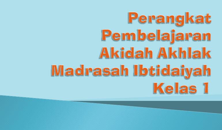 RPP Silabus Promes Mapel Akidah Akhlak MI Kelas 1 Kurikulum 2013 Revisi 2017