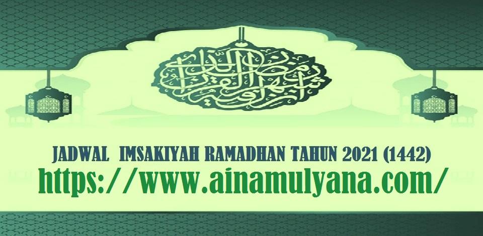 Jadwal Imsakiyah Ramadhan Tahun 2021 (1442 H)