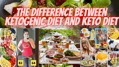 The Difference Between Ketogenic Diet and Keto diet