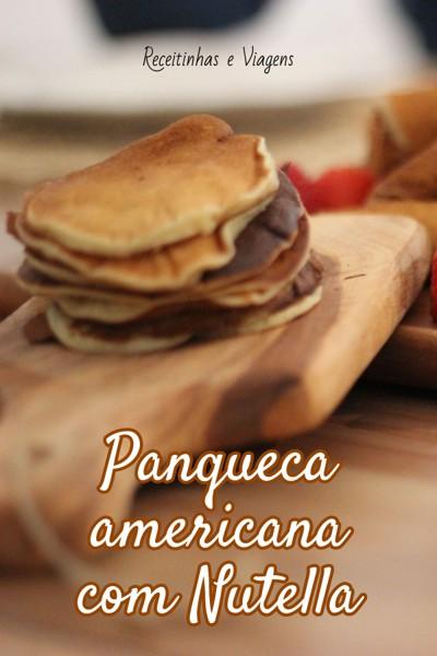 Sobremesas com Nutella: panqueca americana