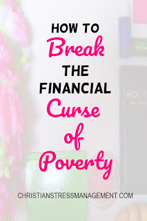 How to break the financial curse of poverty