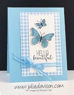 Stampin' Up! Butterfly Gala Hello Beautiful Card ~ www.juliedavison.com