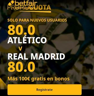 betfair promocuota Atletico vs Real Madrid 7 marzo 2021