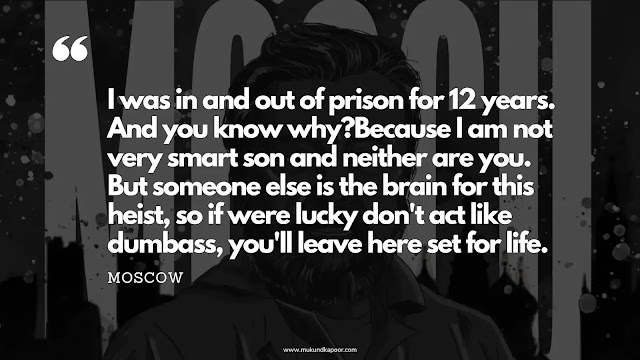 moscow money hiest quote