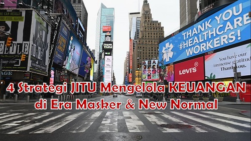 4 Strategi Jitu Mengelola Keuangan di Era Masker & New Normal