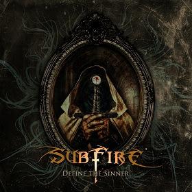 """Ο δίσκος των Subfire """"Define the Sinner"""""""