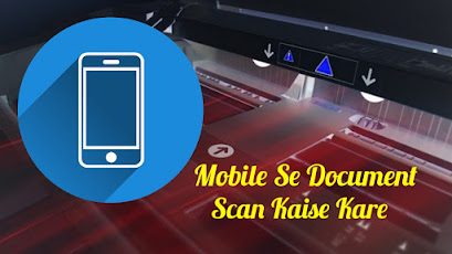 Mobile Se Document Scan Kaise Kare