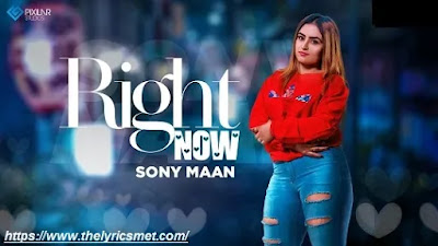 Right Now Song Lyrics | Sony Maan | Navv Production | New Song 2020 | Latest Song 2020