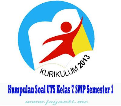Free Download Kumpulan Soal UTS Kelas 7 SMP Semester 1 Lengkap Semua Mapel